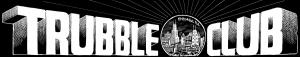 trubble-club-header