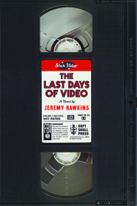 Last-Days-of-Video_FINAL-e1424821419871