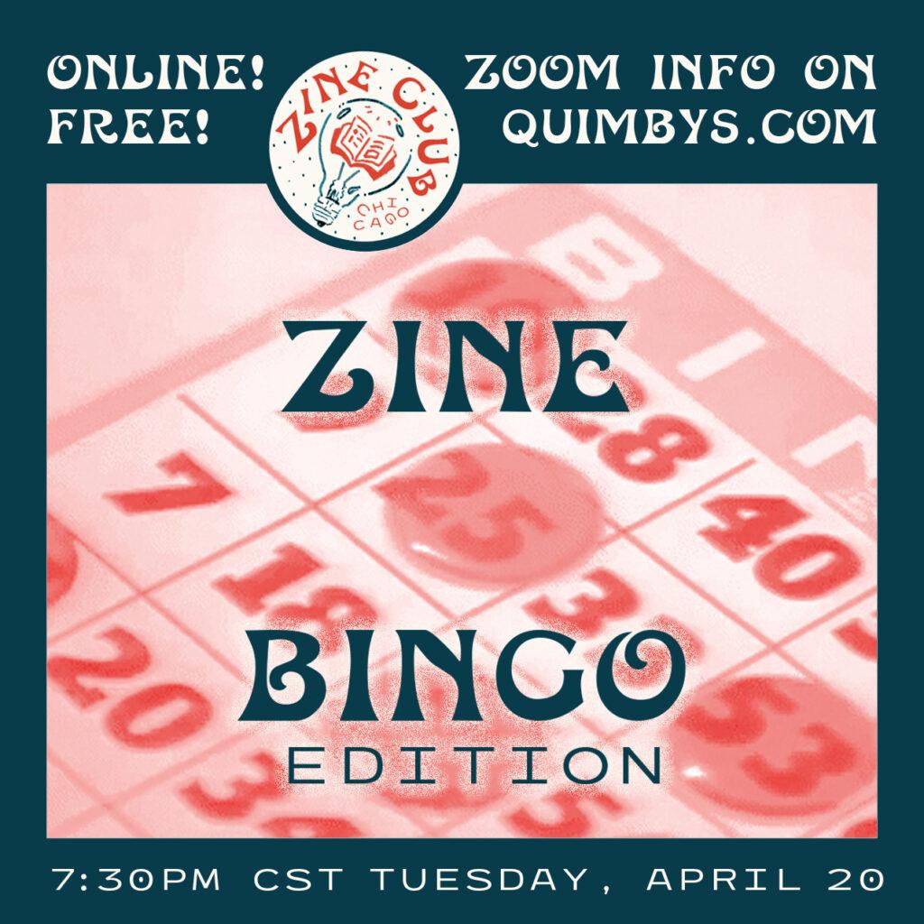 Zine Bingo flyer for Zine Club Chicago on 4/20/21