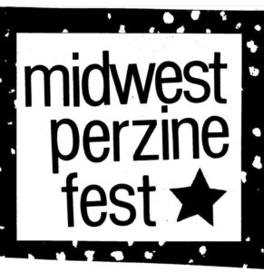 The black-and-white logo for Midwest Perzine Fest