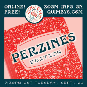 """A red-and-blue infographic flyer featuring a composition notebook with text that reads: """"Zine Club Chicago Online: Perzines Edition; Free!; Zoom Info on quimbys.com; 7:30 p.m. CT Tuesday, September 21"""""""