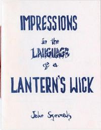 Impressions In the Language of a Lantern's Wick