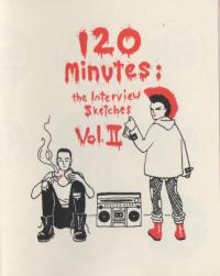 120 Minutes The Last Interview Sketches vol 2