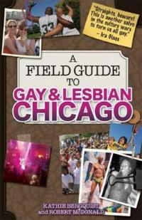 Field Guide to Gay and Lesbian Chicago