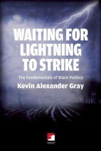 Waiting For Lightning To Strike: Fundamentals of Black Politics
