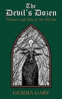 The Devil's Dozen: Thirteen Craft Rites of the Old One