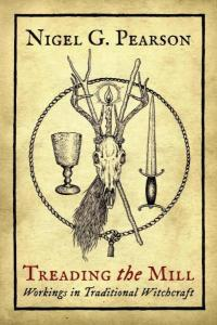 Treading the Mill: Workings in Traditional Witchcraft