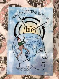 How to Believe In Your Elf