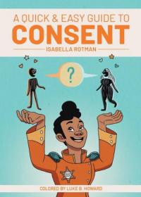Quick & Easy Guide to Consent