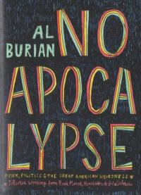 No Apocalypse: Punk, Politics & The Great American Weirdness