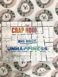 Crap Hound Big Book of Unhappiness