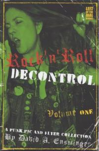 Rock'n'Roll Decontrol vol 1 A Punk Pic and Flyer Collection
