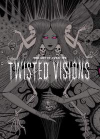 Art of Junji Ito: Twisted Visions
