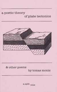A Poetic Theory of Plate Tectonics & Other Poems