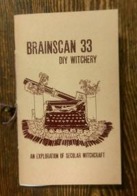 Brainscan #33 DIY Witchery