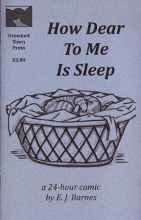 How Dear To Me Is Sleep a 24 Hour Comic