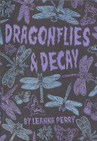 Dragonflies and Decay