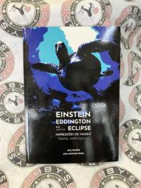 Einstein, Eddington, e o/and the Eclipse: Impressões de Viagem/Travel Impressions
