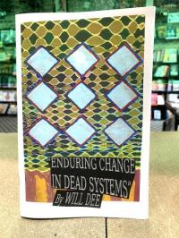 Enduring Change In Dead Systems #1