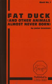 Fat Duck Book No 1 and Other Animals Almost Never Born