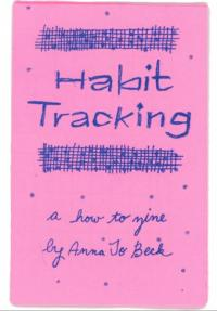 Habit Tracking A How to Zine