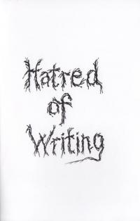 Hatred of Writing: Stories