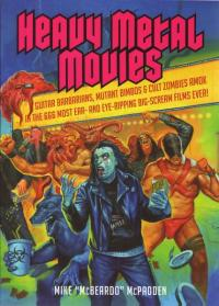 Heavy Metal Movies Guitar Barbarians Mutant Bimbos and Cult Zombies