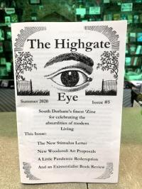 Highgate Eye #5 Summer 2020