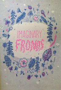Imaginary Fronds