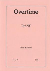Overtime Hour #55 the RIF