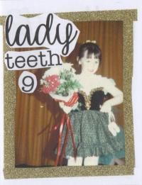 Lady Teeth #9