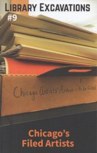 Library Excavations #9 Chicago's Filed Artists