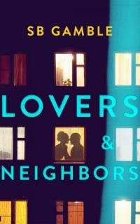 Lovers and Neighbors