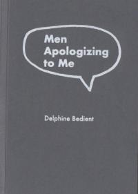 Men Apologizing to Me