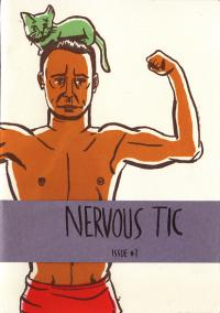 Nervous Tic #1 a Comic Book of Stories with a Manly Theme
