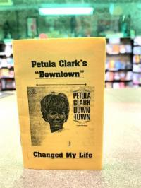 "Petula Clark's ""Downtown"" Changed My Life"
