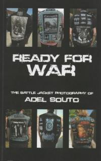 Ready For War: The Battle Jacket Photography of Adel Souto