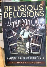 Religious Delusions, American Style: Manipulations of the Public's Mind