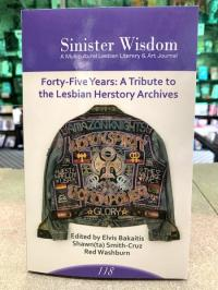 Sinister Wisdom #118: Forty-Five Years: A Tribute to the Lesbian Herstory Archives