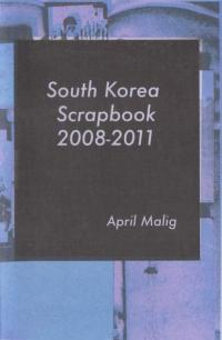 South Korea Scrapbook 2008-2011