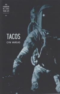 This Handbook Will Change Your Life 001: Tacos