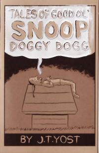 Tales of Good Ol' Snoop Doggy Dogg