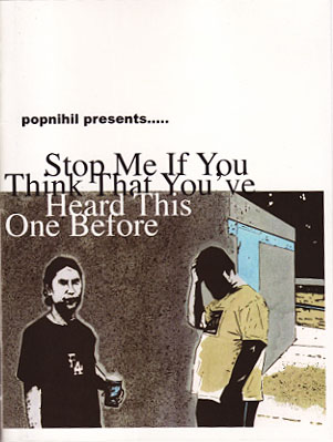 PopNihil #3 Stop Me If You Think That Youve Heard This One Before
